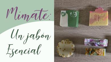 Mímate: Un Jabón Esencial