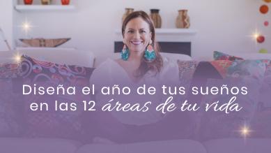 Diseña el Año de tus Sueños En las 12 Áreas de tu Vida