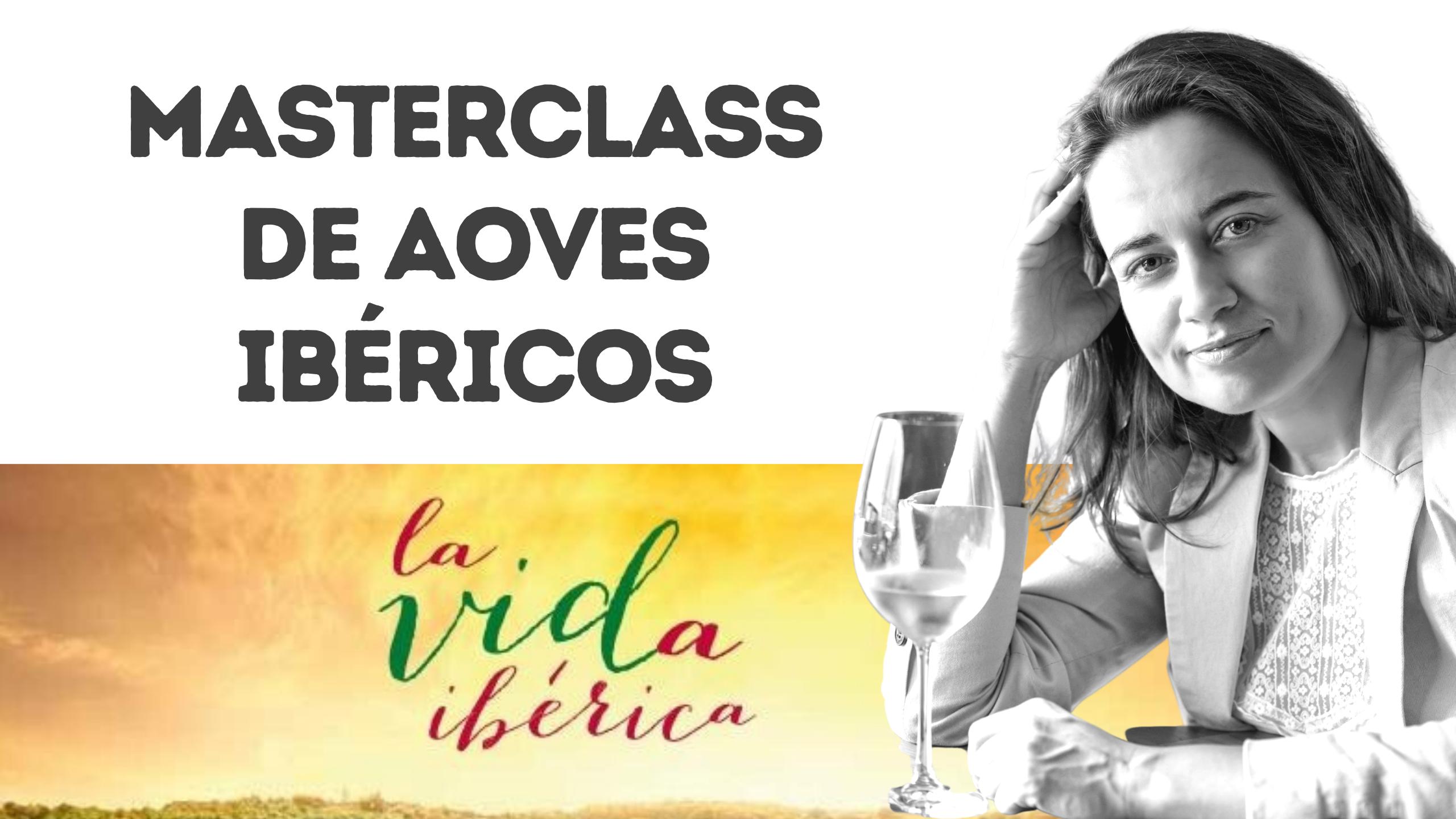MasterClass AOVE Ibérico. Introducción a la Cata de Aceite de Oliva