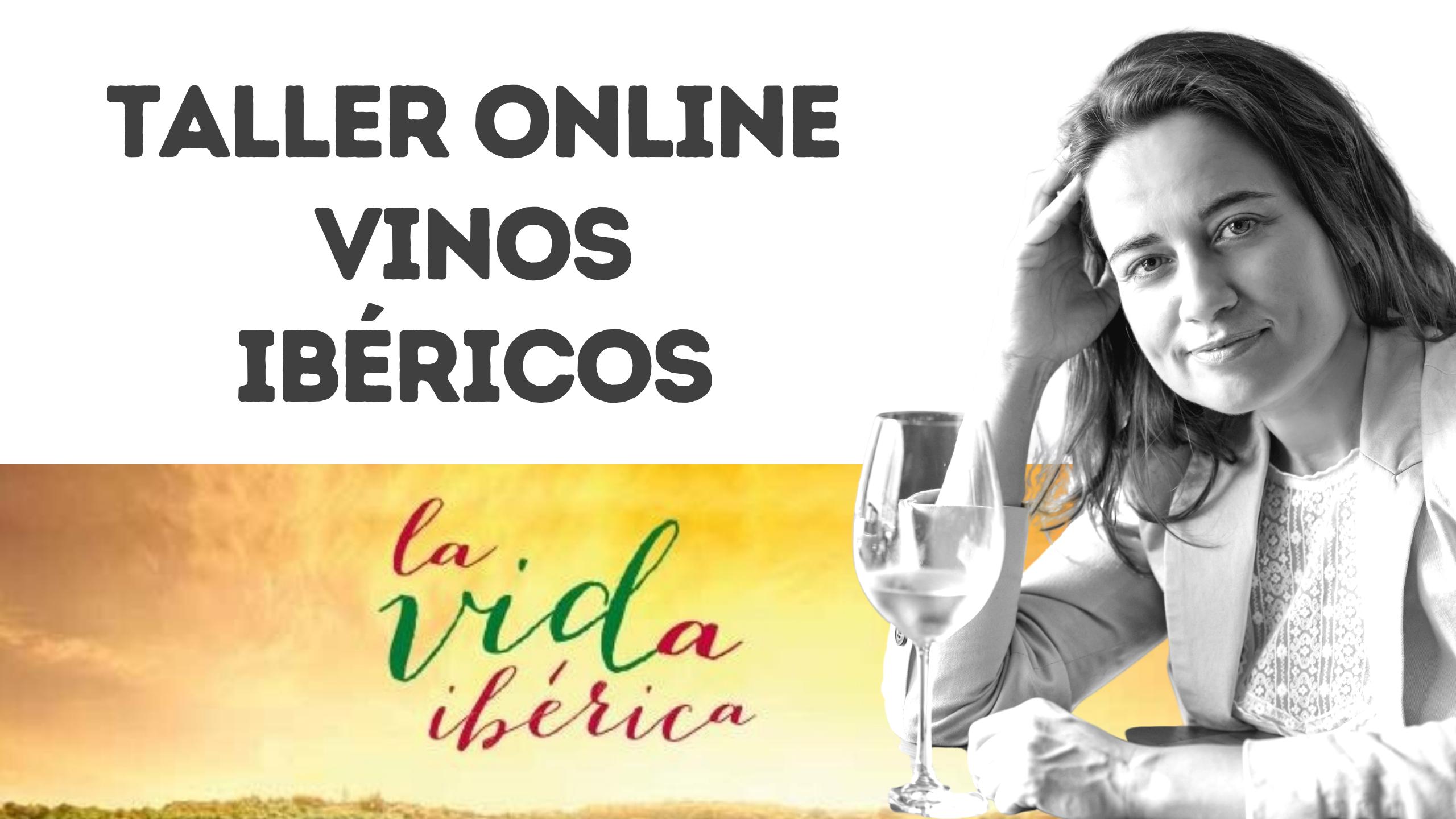 Taller Online Vinos Ibéricos