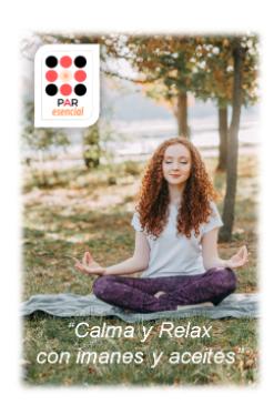 Par esencial: Calma y Relax con imanes y aceites