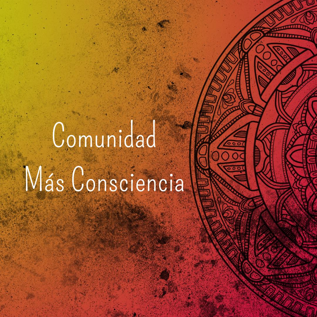 Comunidad Más Consciencia