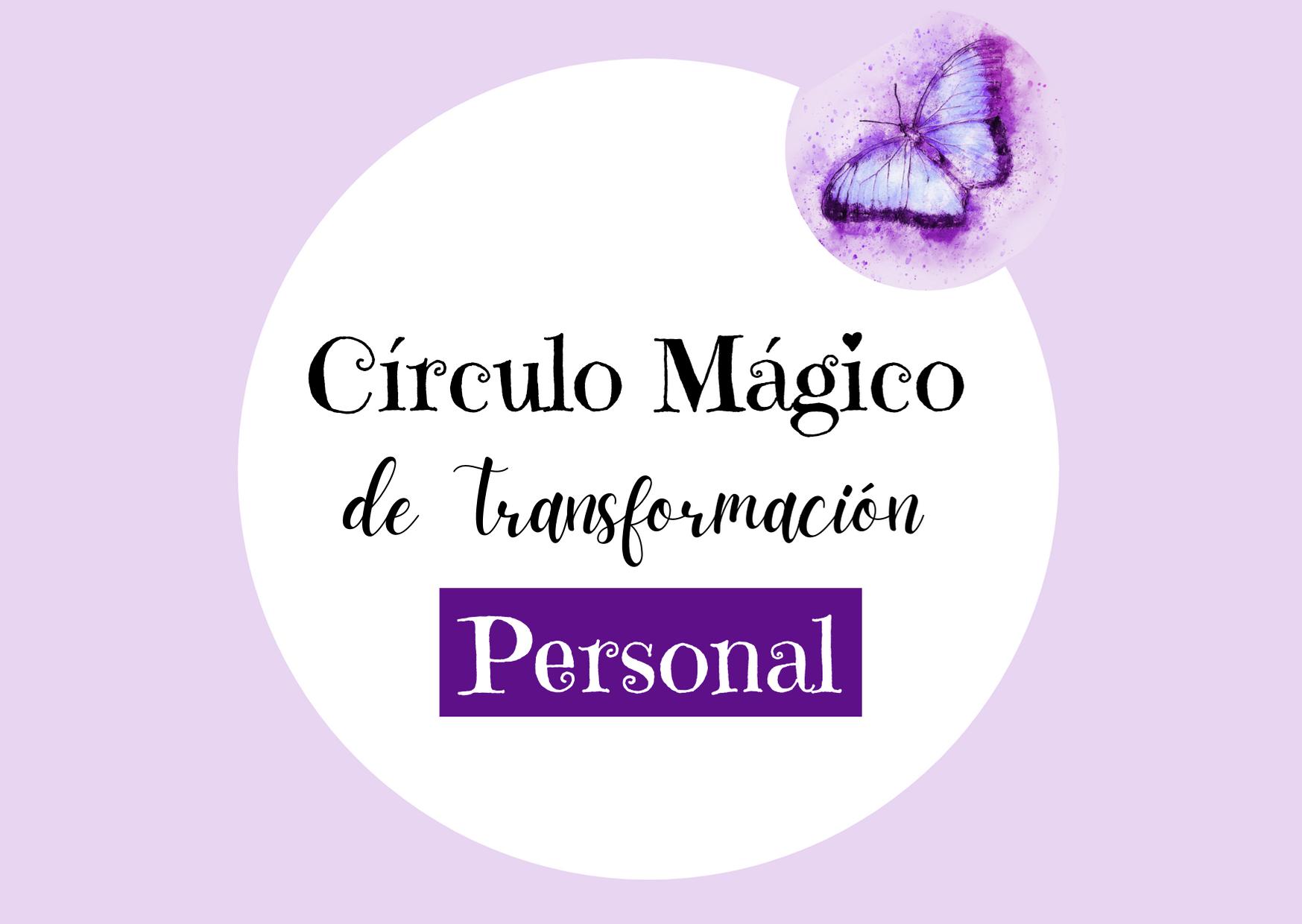 Círculo Mágico de Transformación Personal